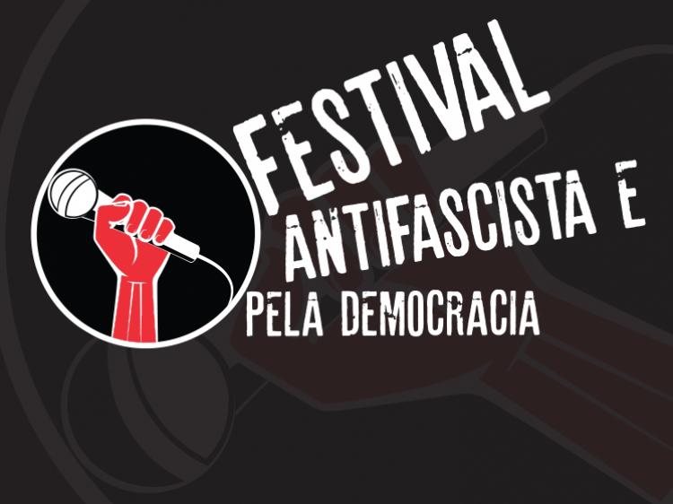 BASTA DE BARBÁRIE! 1º FESTIVAL ANTIFASCISTA E PELA DEMOCRACIA ACONTECE DIA 18!
