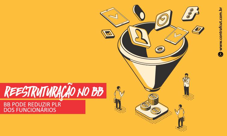 Nova reestruturação do BB pode reduzir PLR dos funcionários