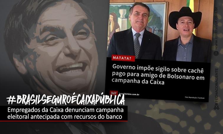 Empregados denunciam uso da Caixa em campanhas eleitorais antecipadas de Bolsonaro e Guimarães