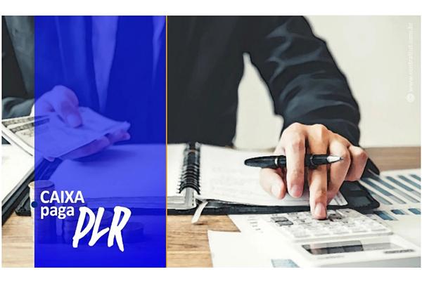 Caixa anuncia adiantamento da PLR. Valores causam questionamentos e reclamações